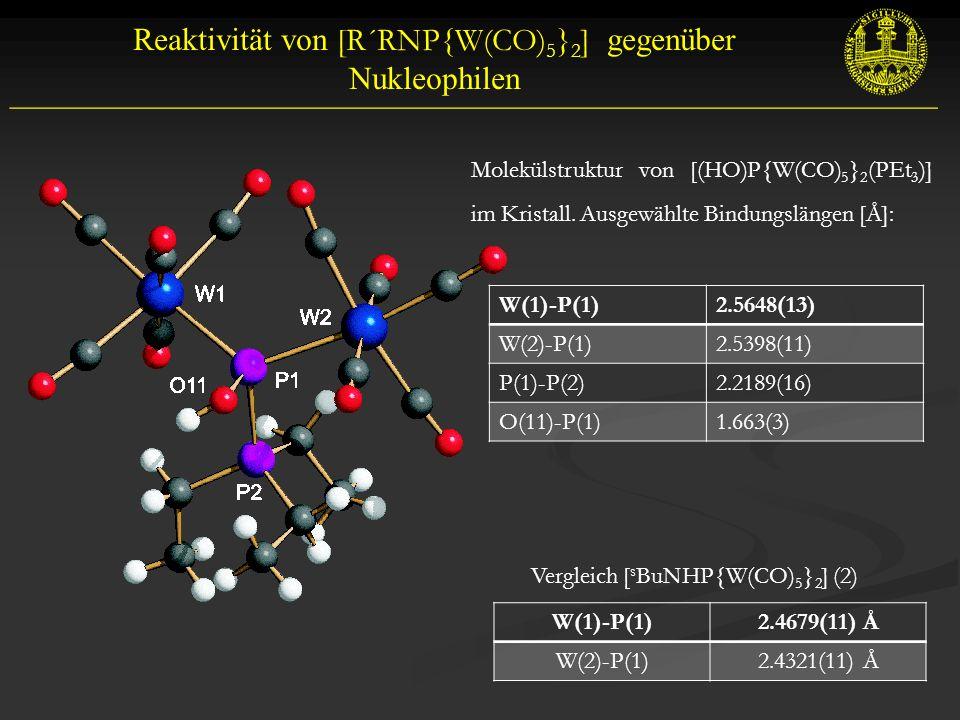 Reaktivität von [R´RNP{W(CO)5}2] gegenüber Nukleophilen